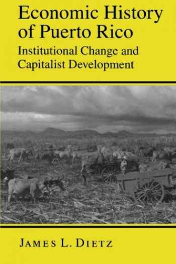 9780691022482-0691022488-Economic History of Puerto Rico: Institutional Change and Capitalist Development