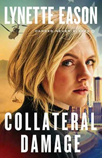 9780800729349-080072934X-Collateral Damage (Danger Never Sleeps)