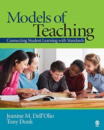 9781412918107-1412918103-Models of Teaching: Connecting Student Learning With Standards