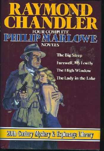 9780517060124-0517060124-Raymond Chandler: Four Complete Philip MARLOWE Novels- The Lady in the Lake; Farewell My Lovely; The High Window; The Big Sleep