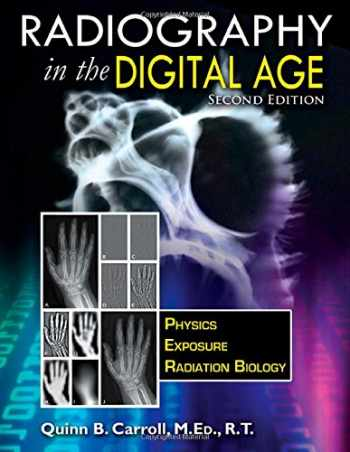 9780398080969-0398080968-Radiography In the Digital Age: Physics - Exposure - Radiation Biology (2nd Ed.)