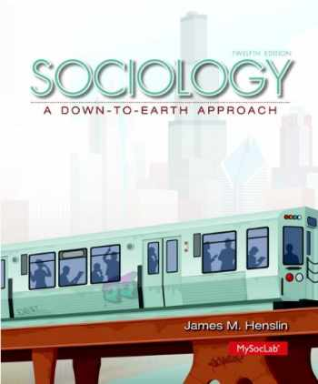 9780205991648-0205991645-Sociology: A Down-to-Earth Approach (12th Edition)