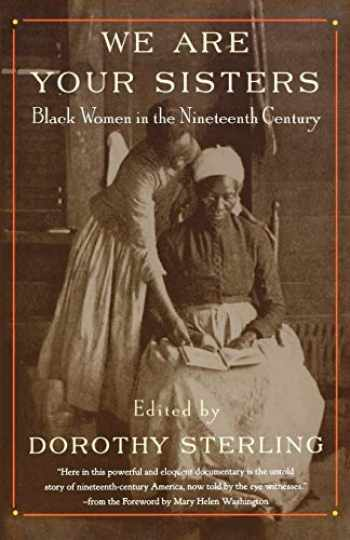 9780393316292-0393316297-We Are Your Sisters: Black Women in the Nineteenth Century