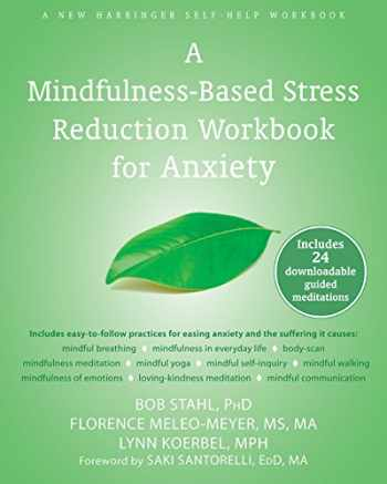 9781608829736-1608829731-A Mindfulness-Based Stress Reduction Workbook for Anxiety