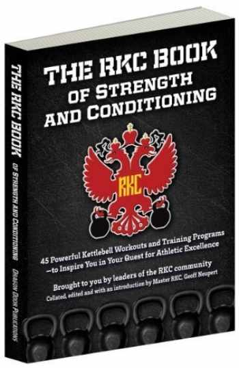 9780938045908-0938045903-RKC Book of Strength and Conditioning