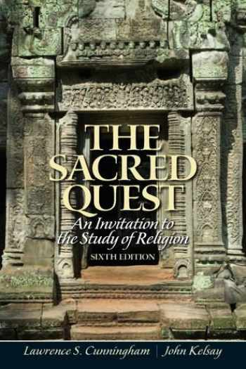 9780205191314-0205191312-Sacred Quest, The: An invitation to the Study of Religion