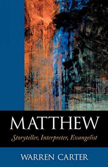 9780801045875-0801045878-Matthew: Storyteller, Interpreter, Evangelist