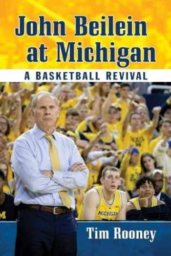 9781476679211-1476679215-John Beilein at Michigan: A Basketball Revival