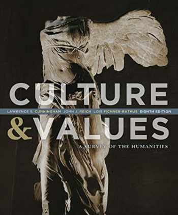 9781133945338-1133945333-Culture and Values: A Survey of the Humanities