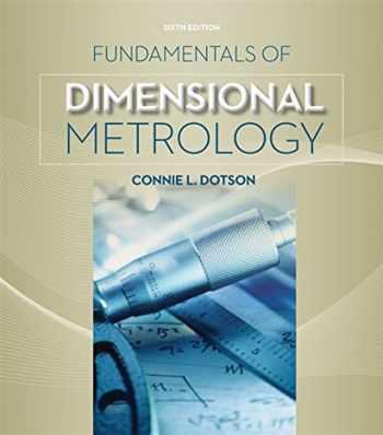 9781133600893-1133600891-Fundamentals of Dimensional Metrology