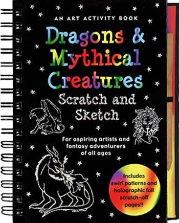 9781593599379-1593599374-Dragons and Mythical Creatures Scratch and Sketch: An Art Activity Book for Fantasy Adventurers of All Ages (Scratch & Sketch)