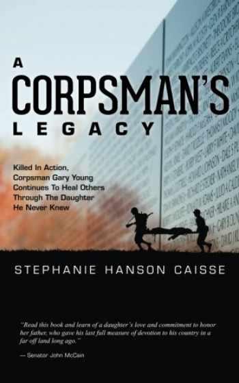 9781496034434-1496034430-A Corpsman's Legacy
