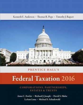 9780134105857-0134105850-Prentice Hall's Federal Taxation 2016 Corporations, Partnerships, Estates & Trusts (29th Edition) (Prentice Hall's Federal Taxation Individuals)