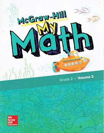 9780079057600-0079057608-McGraw-Hill My Math, Grade 2, Volume 2, 9780079057600, 0079057608, 2018