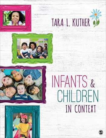 9781544324753-1544324758-Infants and Children in Context