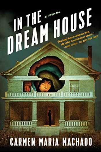 9781644450031-1644450038-In the Dream House: A Memoir