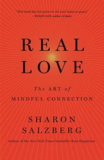 9781250076519-125007651X-Real Love: The Art of Mindful Connection