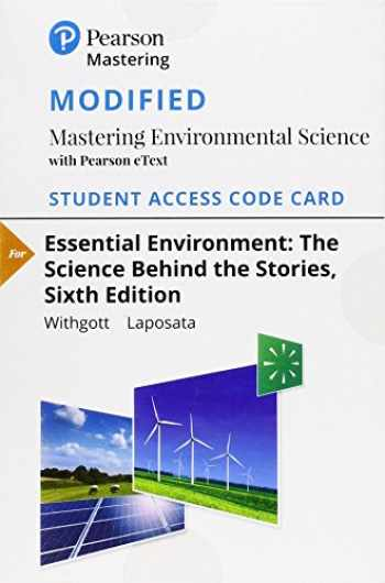 9780134838878-0134838874-Modified Mastering Environmental Science with Pearson eText -- Standalone Access Card -- for Essential Environment: The Science Behind the Stories (Masteringenvironmentalsciences)