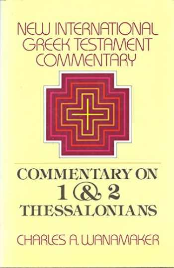 9780802823946-0802823947-Comentary on 1 & 2 Thessalonians (The New International Greek Testament Commentary)