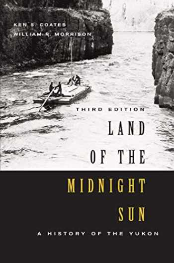 9780773552128-077355212X-Land of the Midnight Sun: A History of the Yukon, Third Edition (Volume 202) (Carleton Library Series)