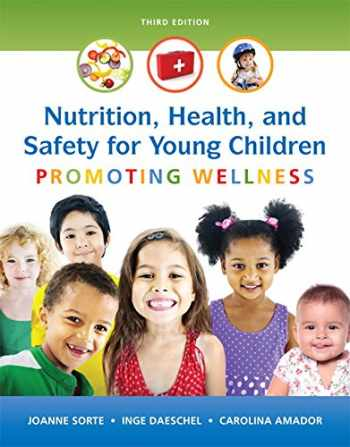 9780133956764-0133956768-Nutrition, Health and Safety for Young Children: Promoting Wellness