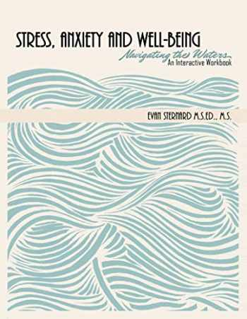 9781524994693-1524994693-Stress, Anxiety and Well-being: Navigating the Waters