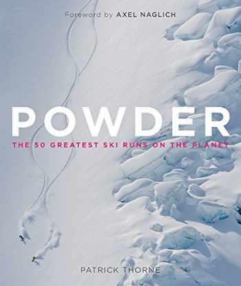 9781848663879-1848663870-Powder: The Greatest Ski Runs on the Planet