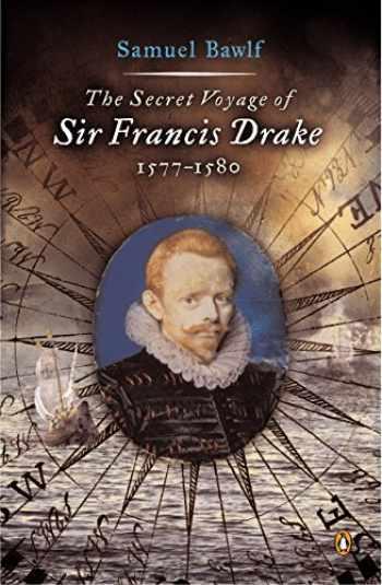 9780142004593-0142004596-The Secret Voyage of Sir Francis Drake: 1577-1580