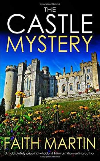 9781789310795-1789310792-THE CASTLE MYSTERY an absolutely gripping whodunit