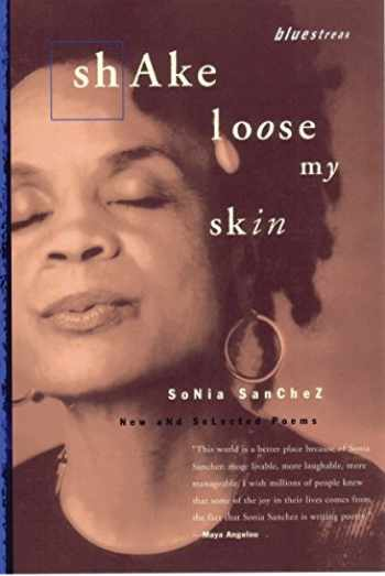 9780807068533-0807068535-Shake Loose My Skin: New and Selected Poems (Bluestreak)
