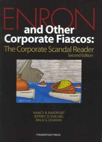9781599413365-1599413361-Enron and Other Corporate Fiascos: The Corporate Scandal Reader, 2d (Coursebook)