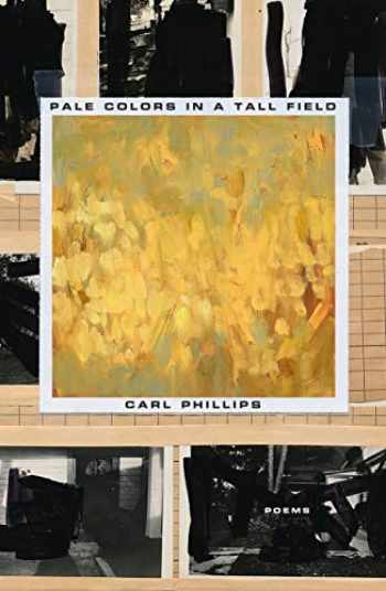 9780374229054-0374229058-Pale Colors in a Tall Field: Poems