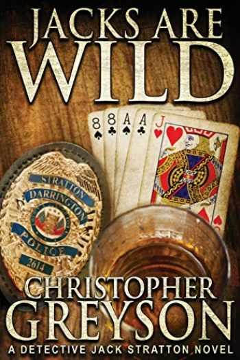 9781683990406-1683990404-Jacks Are Wild (Jack Stratton Detective)