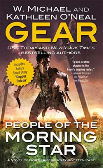 9780765370921-0765370921-People of the Morning Star: A People of Cahokia Novel (Book One of the Morning Star Series) (North America's Forgotten Past)