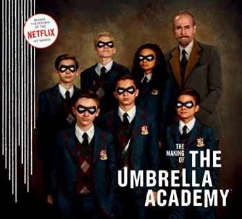 9781506713571-1506713572-The Making of The Umbrella Academy