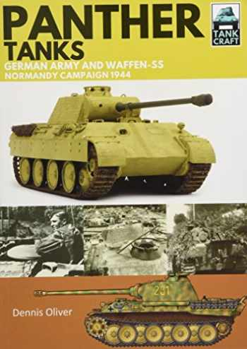 9781526710932-1526710935-Panther Tanks: Germany Army and Waffen SS, Normandy Campaign 1944 (TankCraft)