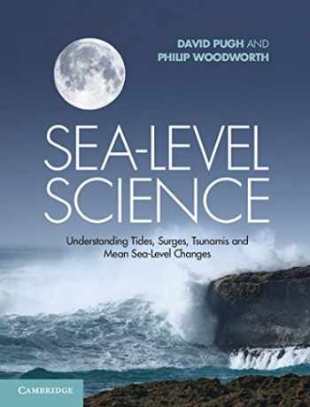 9781107028197-1107028191-Sea-Level Science: Understanding Tides, Surges, Tsunamis and Mean Sea-Level Changes