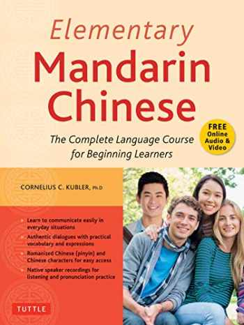 9780804851244-0804851247-Elementary Mandarin Chinese Textbook: The Complete Language Course for Beginning Learners (With Companion Audio)