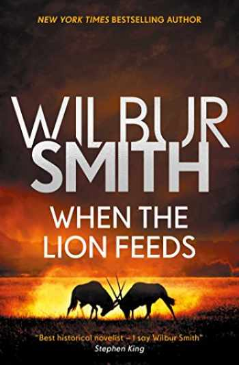 9781499860009-1499860005-When the Lion Feeds (1) (The Courtney Series: The When The Lion Feeds Trilogy)