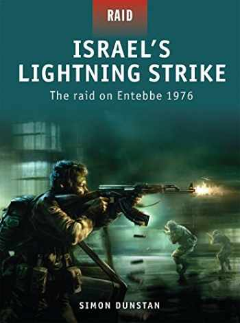 9781846033971-1846033977-Israel's Lightning Strike: The raid on Entebbe 1976