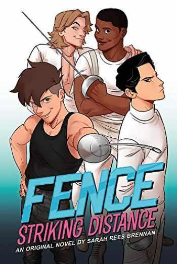 9780316456678-0316456675-Fence: Striking Distance