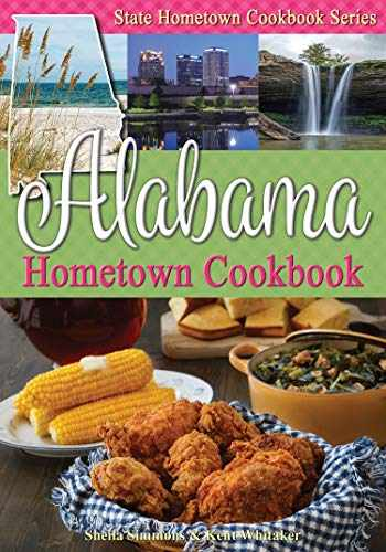 9781934817278-1934817279-Alabama Hometown Cookbook (State Hometown Cookbook)