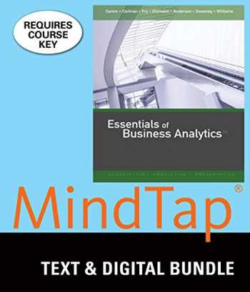 9781337128636-1337128635-Bundle: Essentials of Business Analytics, Loose-leaf Version, 2nd + MindTap Business Statistics, 1 term (6 months) Printed Access Card