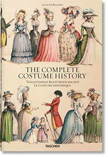 9783836571289-3836571285-Auguste Racinet. The Complete Costume History (English, German and French Edition)