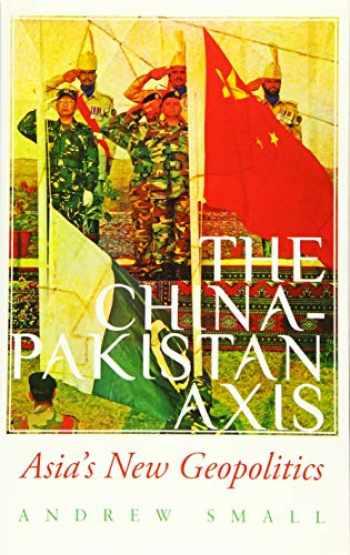 9780190076818-019007681X-The China-Pakistan Axis: Asia's New Geopolitics
