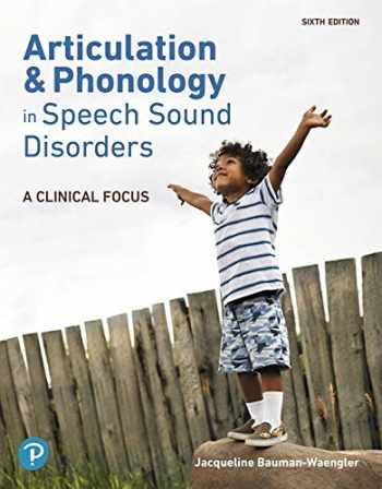 9780134990484-013499048X-Articulation and Phonology in Speech Sound Disorders: A Clinical Focus Plus Pearson eText -- Access Card Package