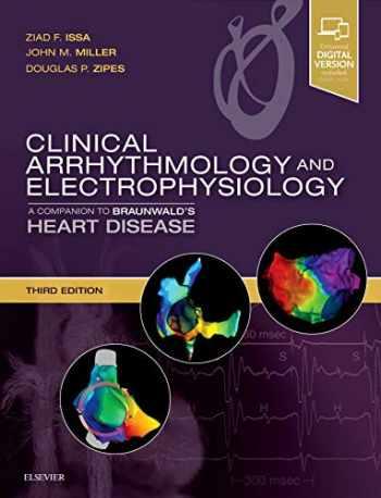9780323523561-0323523560-Clinical Arrhythmology and Electrophysiology: A Companion to Braunwald's Heart Disease