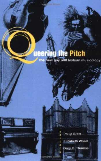 9780415907538-0415907535-Queering the Pitch: The New Gay and Lesbian Musicology