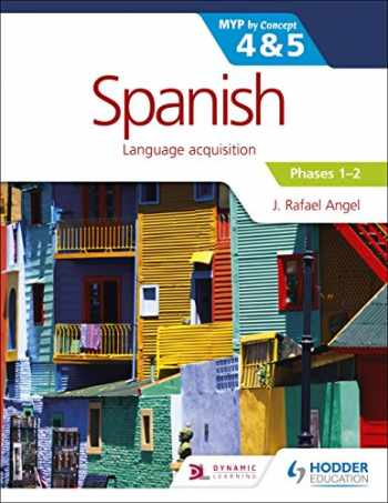 9781471881213-1471881210-Spanish for the IB MYP 4&5 Phases 1-2: by Concept (Myp by Concept)