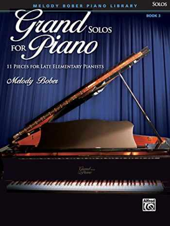 9780739052006-0739052004-Grand Solos for Piano, Bk 3: 11 Pieces for Late Elementary Pianists
